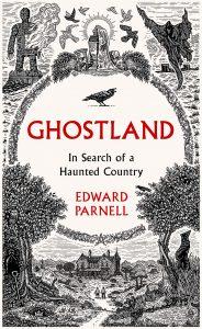 Ghostland - Edward Parnell