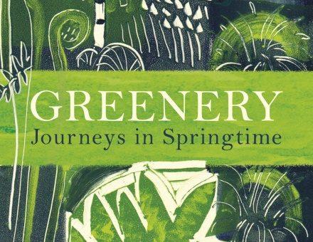 Greenery, by Tim Dee.